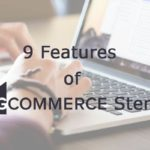 9 Features of BigCommerce Stencil That Will Revolutionize Ecommerce Development