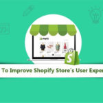 Tips to Improve Your Shopify Store's User Experience