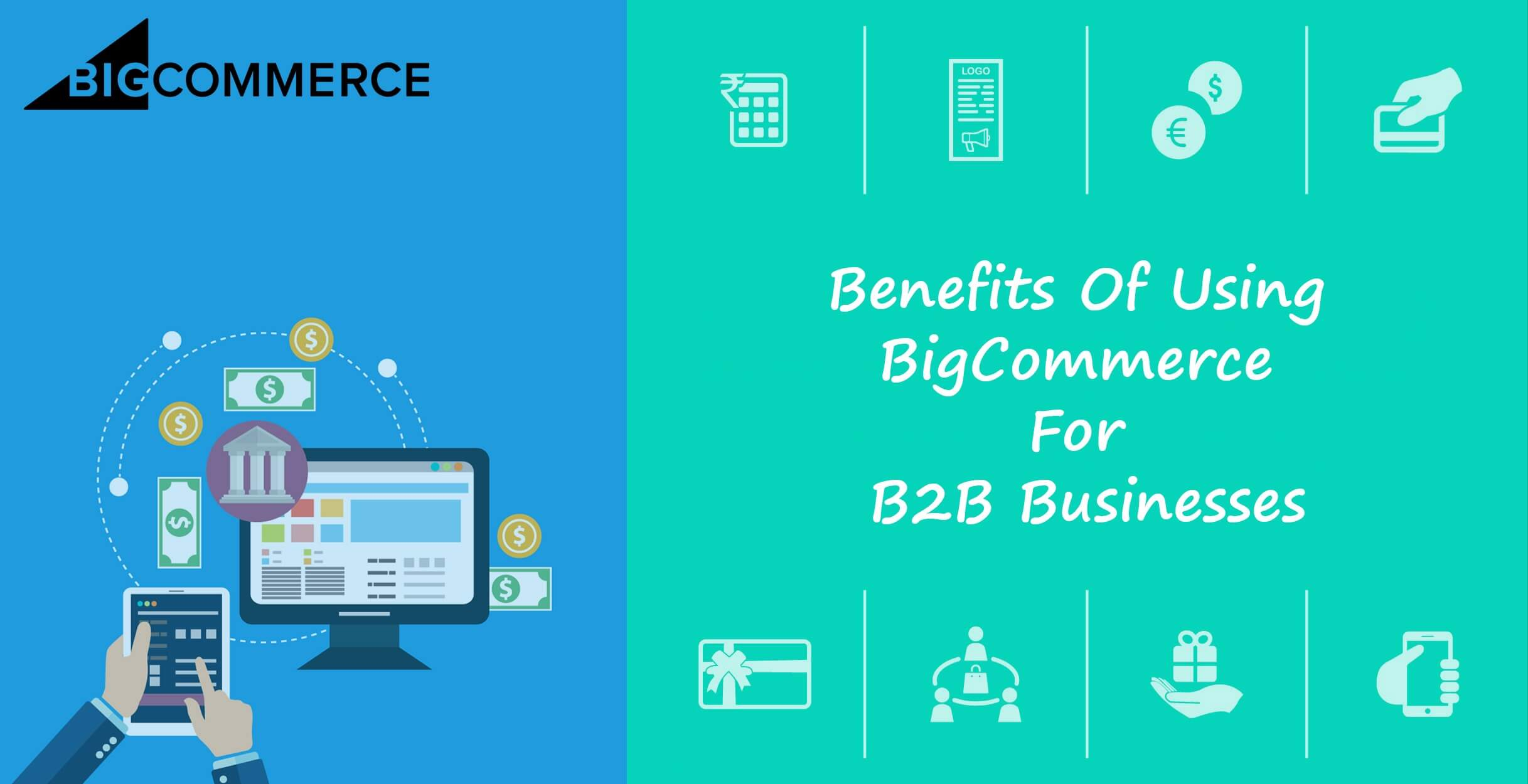The Benefits of Using BigCommerce for B2B Businesses