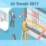 Here are the top UI Trends For 2017