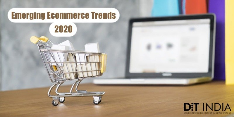 Emerging Ecommerce Trends 2020 – Be the First to Learn
