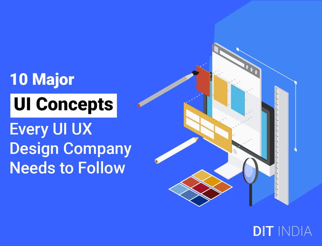 10-Major-UI-Concepts-Every-UI-UX-Design-Company-Needs-to-Follow